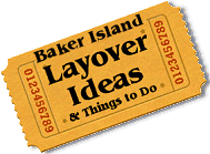 Stuff to do in Baker Island