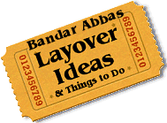 Stuff to do in Bandar Abbas