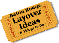 Stuff to do in Baton Rouge