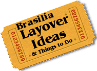 Stuff to do in Brasilia