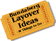 Stuff to do in Bundaberg