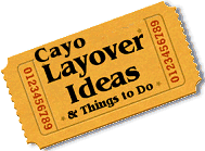 Stuff to do in Cayo