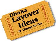 Stuff to do in Dhaka
