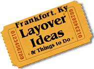 Stuff to do in Frankfort, Ky