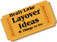 Stuff to do in Healy Lake