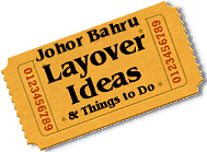 Stuff to do in Johor Bahru