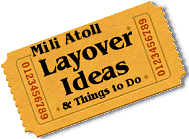 Stuff to do in Mili Atoll