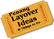 Stuff to do in Penang