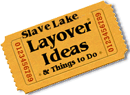 Stuff to do in Slave Lake